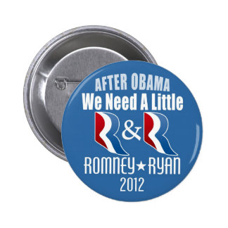 Romney Ryan - We need a little R and R 6 Cm Round Badge
