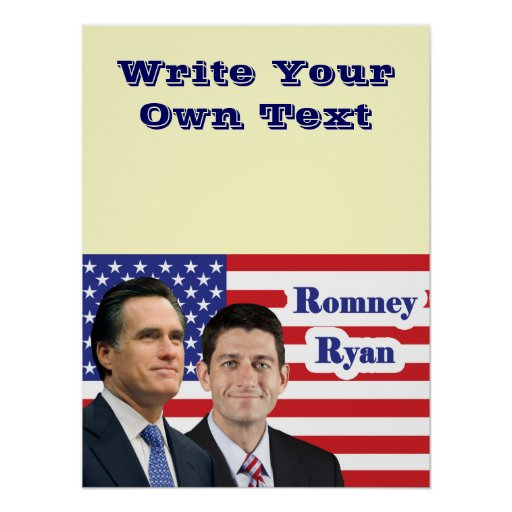 Romney Ryan - Write Your Own Text Posters