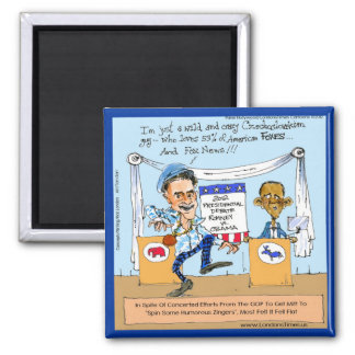Romney Tries Zingers on Obama Funny Gifts & Cards Square Magnet