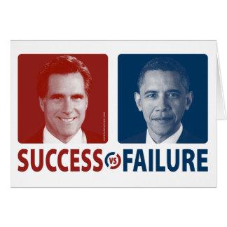 Romney Vs. Obama - Success Vs. Failure Greeting Card