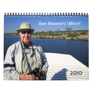 "Ron Gossner's ""Africa"", 2010 Wall Calendars"