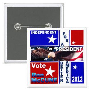 Ron McCune for President 2012 15 Cm Square Badge