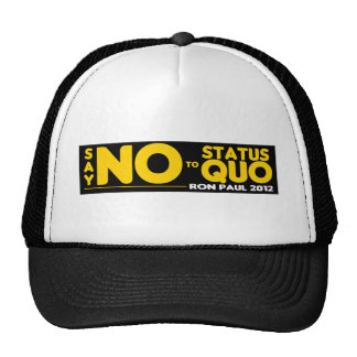Ron Paul 2012 - Just Say NO to the Status Quo Mesh Hats
