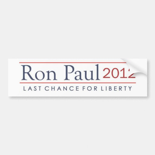 Ron Paul 2012 Last Chance for Liberty Bumper Sticker