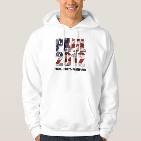 Ron Paul 2012 - Peace, Liberty, Prosperity Hoodie