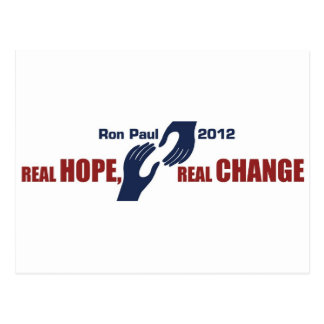 Ron Paul 2012: Real Hope, Real Change Post Cards