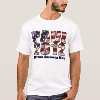 Ron Paul 2012 Restore America Now T-Shirt