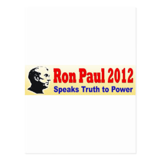Ron Paul 2012 Speaks Truth to Power Post Cards