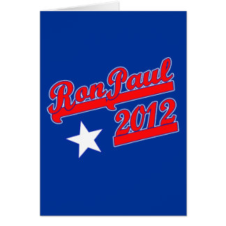Ron Paul 2012 Tshirts, Campaign Gear Greeting Card