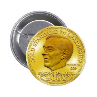 """Ron Paul """"Banned"""" Gold Liberty Dollar... Button!"""