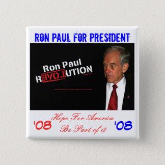 ron paul banner, Ron Paul for President , Hope ... 15 Cm Square Badge