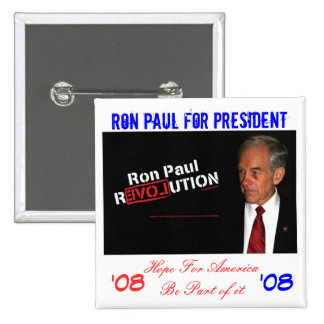 ron paul banner, Ron Paul for President , Hope ... Pinback Button