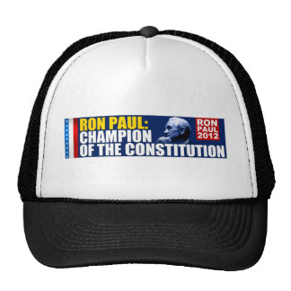 Ron Paul: Champion of the Constitution Hat
