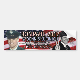 Ron Paul & Dennis Kucinich for 2012 White House V2 Bumper Stickers