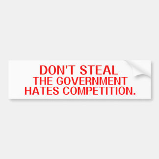 Ron Paul Dont Steal Bumper Sticker