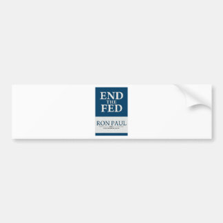 Ron Paul End the Fed Banner Bumper Stickers