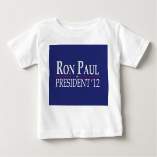 Ron Paul for President 2012 Baby T-Shirt