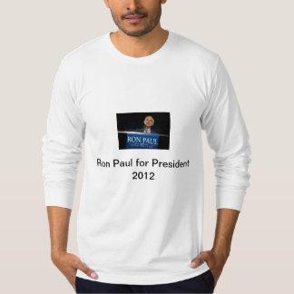 Ron Paul for President 2012 T-Shirt