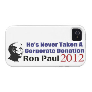 Ron Paul Has Never Taken A Corporate Donation iPhone 4 Cover