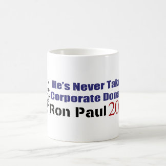 Ron Paul Has Never Taken A Corporate Donation Mugs