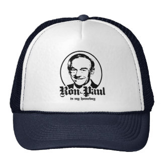 RON PAUL IS MY HOMEBOY CAP