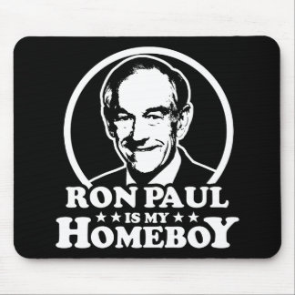 Ron Paul Is My Homeboy Mouse Mat
