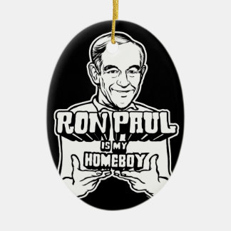 Ron Paul Is My Homeboy Ornament