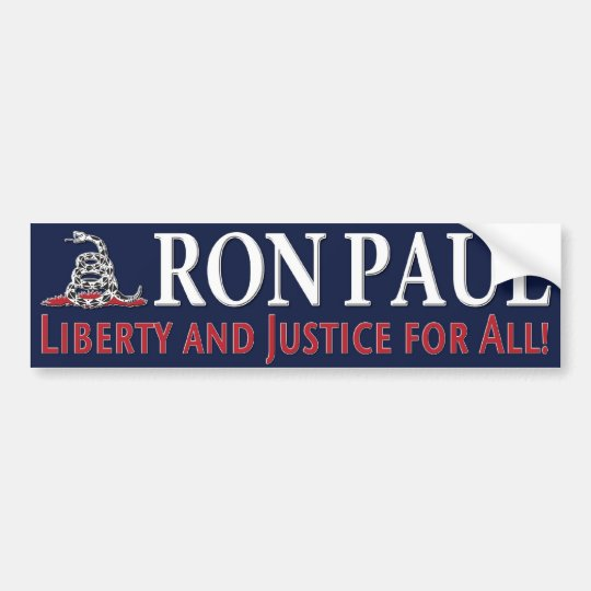 Ron Paul: Liberty and justice for all! Bumper Sticker