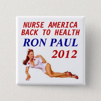 Ron Paul Nurse 2012 15 Cm Square Badge