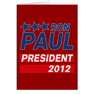 Ron Paul President 2012 Campaign Gear Greeting Card