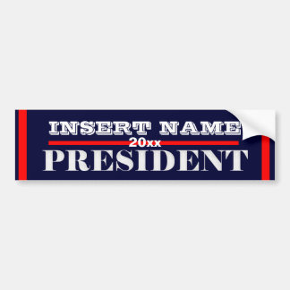 Ron Paul president 2012 CUSTOMIZE Bumper Sticker