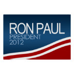Ron Paul President 2012 Posters