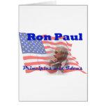 Ron Paul: Principles & Ideas Greeting Card