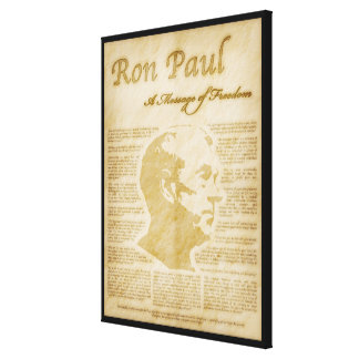 Ron Paul Quotes A Message Of Freedom Canvas Prints