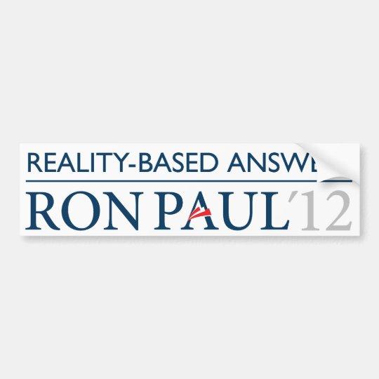 Ron Paul Reality-Based Bumper Sticker