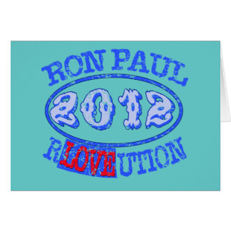Ron Paul REVOLUTION 2012 Campaign Gear Greeting Card