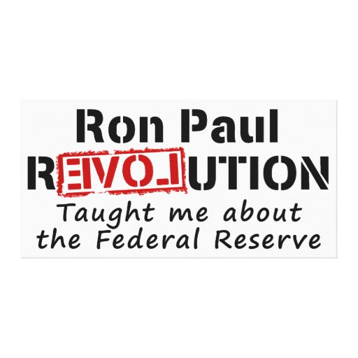 Ron Paul rEVOLution Taught me the Federal Reserve Stretched Canvas Print