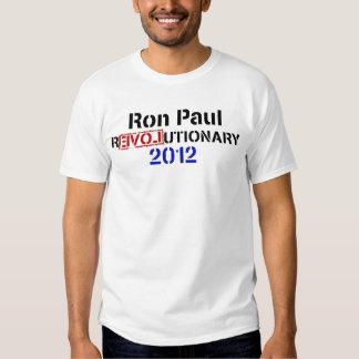 Ron Paul rEVOLutionary 2012 White Shirt