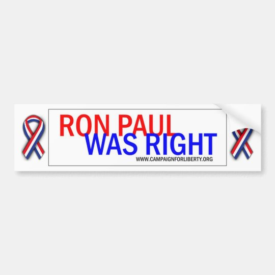 Ron Paul was Right! Bumper Sticker. Bumper Sticker