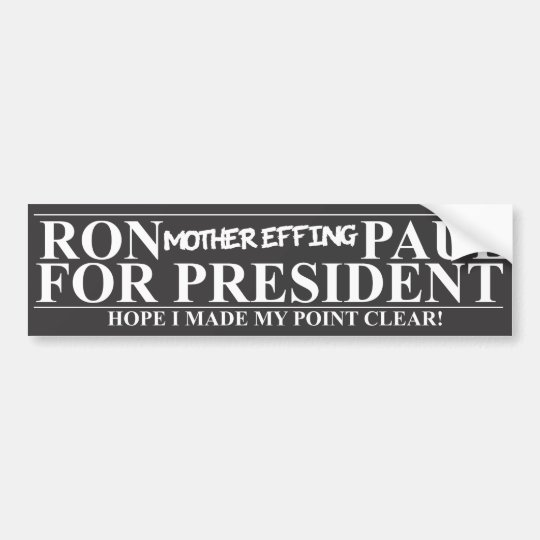 Ron To the Point Bumper Sticker