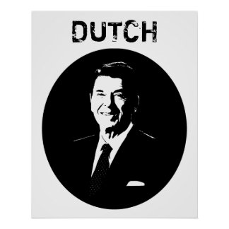 Ronald Reagan -- Dutch -- Black and White Poster
