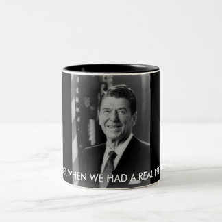 ronald_reaganTHM, REMEMBER WHEN WE HAD A REAL P... Two-Tone Mug
