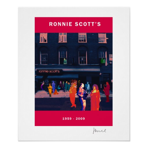 RONNIE SCOTT`S 50th ANNIVERSARY POSTER