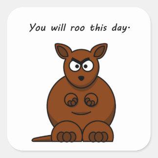 Roo this Day Angry Kangaroo Cartoon Square Sticker