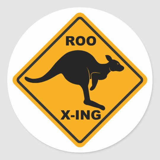 Roo Xing Sign Design Round Sticker