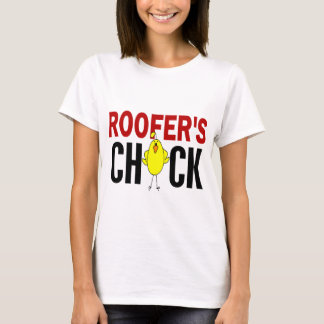 ROOFER'S CHICK T-Shirt