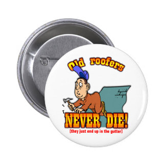 Roofers 6 Cm Round Badge