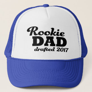 Rookie Dad drafted 2017 funny new dad hat