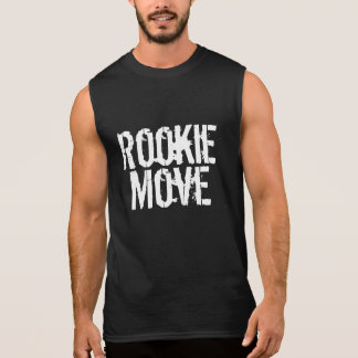 Rookie Move Sleeveless Shirt