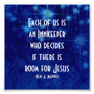 Room For Jesus Inspirational Quote Photo Print